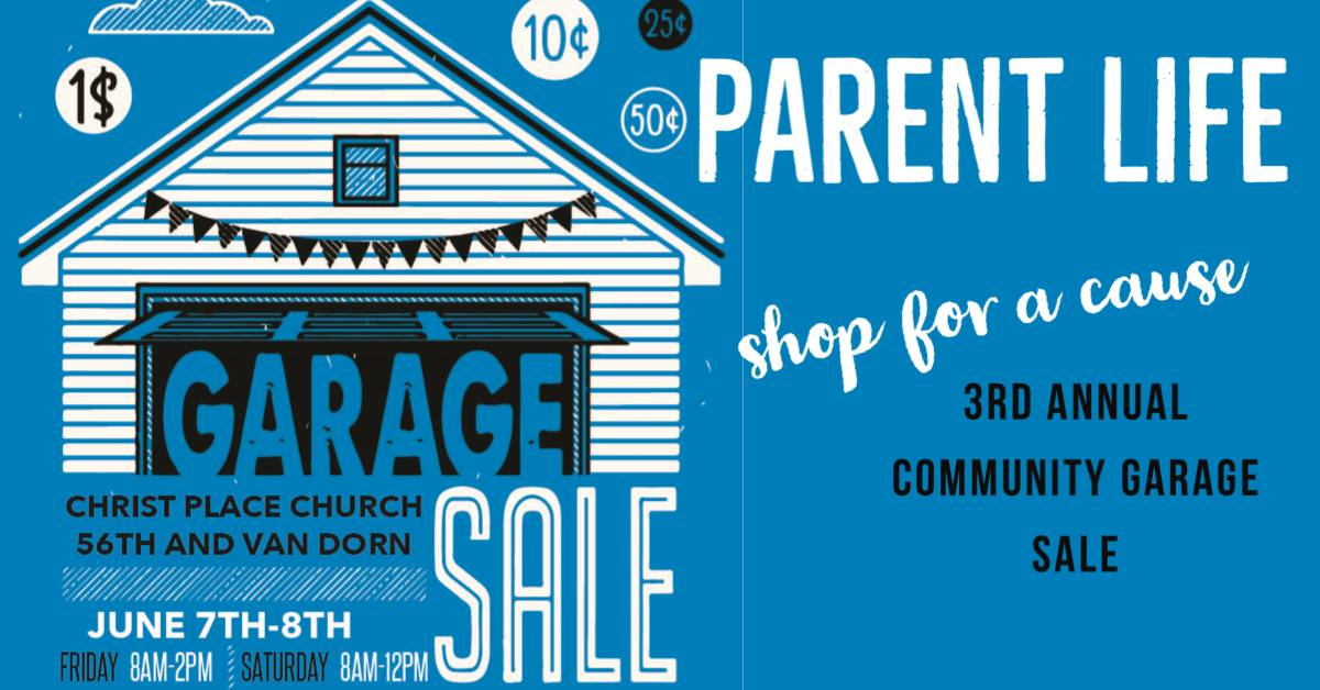 PARENT LIFE Garage Sale | Lincoln Area Youth for Christ